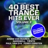 40 Best Trance Hits Ever, Vol. 2 - Full Length Extended Versions