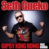Gipsy King Kong (feat. Booba) - Single, Seth Gueko