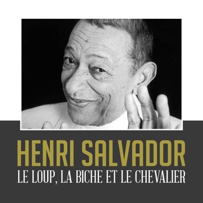 Le loup, la biche et le chevalier - Single - Henri Salvador