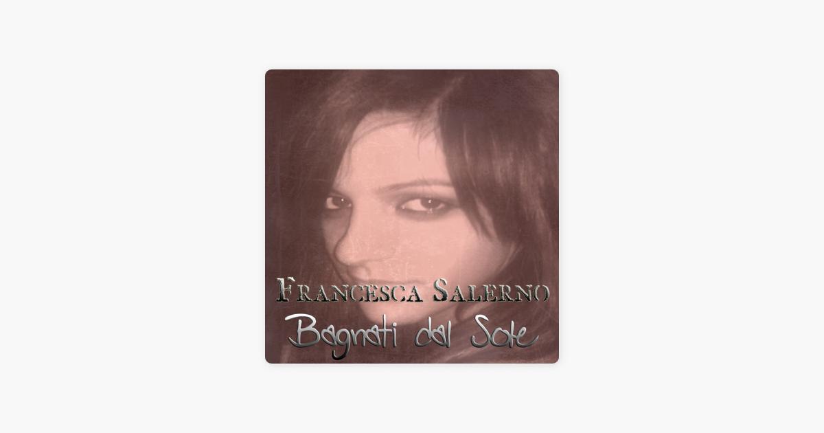 Bagnati dal sole single by francesca salerno on apple music