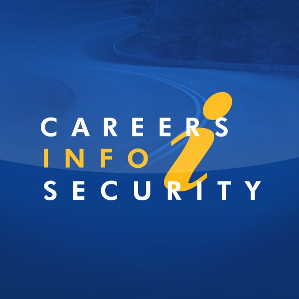 Careers Information Security Podcast by CareersInfoSecurity