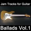Jam Tracks for Guitar: Ballads, Vol. 1 - Guitarteamnl Jam Track Team