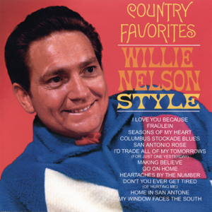 Willie Nelson - Country Favorites: Willie Nelson Style