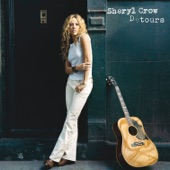 Sheryl Crow - God Bless This Mess