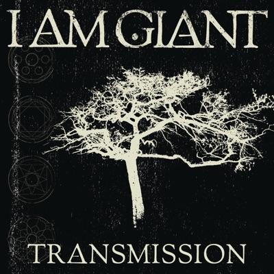 Transmission - Single - I am Giant
