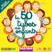Les 50 tubes des enfants by Babymixradio