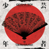 Geisha Boy (Anime Song Experience) - T.M.Revolution