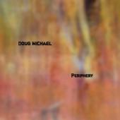 Doug Michael - Groovin'