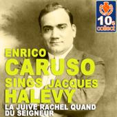 """La Juive: """"Rachel, Quand Du Seigneur"""" (Remastered)"""