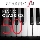 50 Piano Classics (By Classic FM)