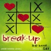 Break Up Ke Baad - EP