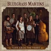 Bluegrass Martins - Till the Storm Passes By