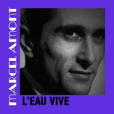 L'eau Vive - Marcel Amont