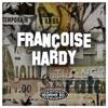 Le sais-tu, Françoise Hardy
