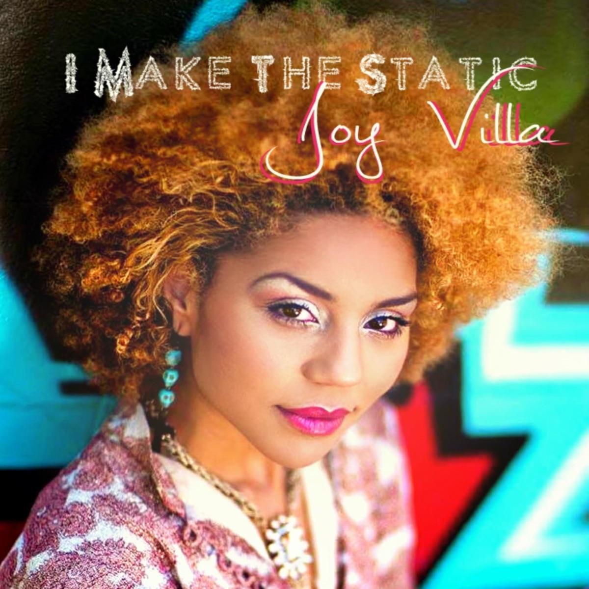 I Make the Static - EP Joy Villa CD cover