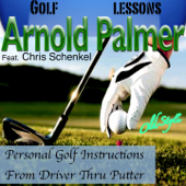 Personal Golf Instructions from Driver Thru Putter (feat. Chris Schenkel) [Golf Lessons]