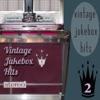 Vintage Jukebox Hits 2