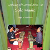 Gamelan of Central Java - 18 Solo Music