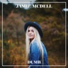 Dumb - Single, Jamie McDell