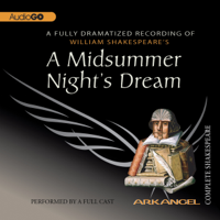 A Midsummer Night's Dream: Arkangel Shakespeare