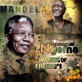 Rolihlahla Mandela Taken From Mbongeni Ngema Presents Music Of