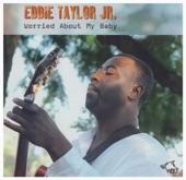 Eddie Taylor Jr. - I Feel So Bad