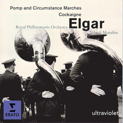 Elgar:Pomp & Circumstance Marches, etc - Royal Philharmonic Orchestra