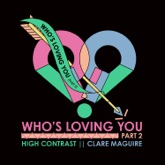 Who's Loving You, Pt. 2 - Single