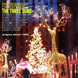 Sound Of Christmas.The Sound Of Christmas Original Album 1955 By The Three Suns