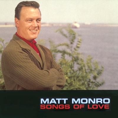 Songs of Love - Matt Monro