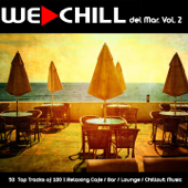 We Chill del Mar, Vol. 2 (50 Top Tracks of 100 % Relaxing Cafe / Bar / Lounge / Chillout Music)