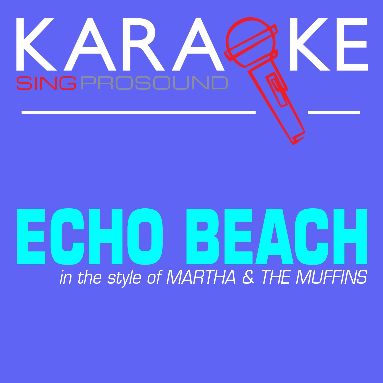 Echo Beach (In the Style of Martha & The Muffins) [Karaoke with Background Vocal] - Single