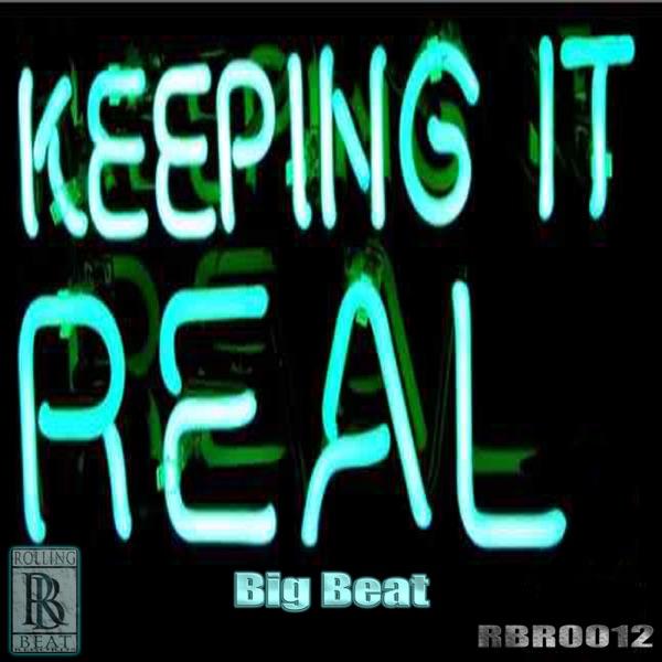Keeping It Real - Single