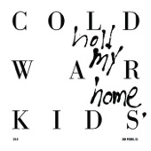Cold War Kids - Drive Desperate