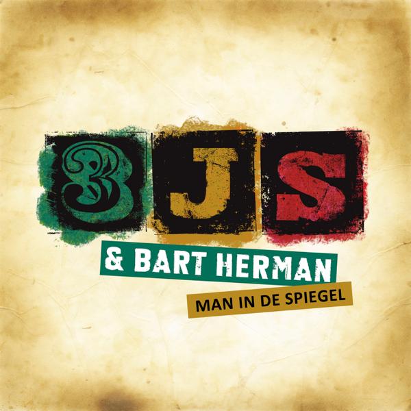 De Spiegel Vof.Man In De Spiegel Single By 3js Bart Herman
