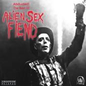 Alien Sex Fiend - I Walk the Line