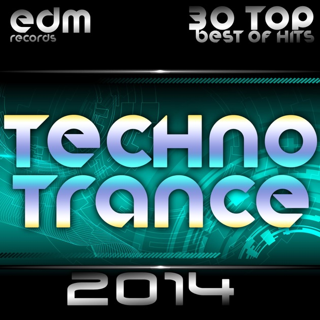 Techno trance 2014 30 top best of hits acid house rave for Best acid house tracks