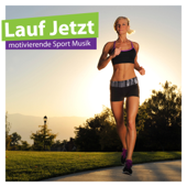 Lauf Jetzt - Motivierende Sport Musik