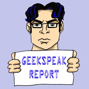 Geekspeak Report Podcast
