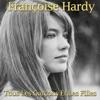 Tous les garçons et les filles - Single, Françoise Hardy