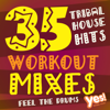 35 Tribal House Hits (Extended Workout Mixes for Cardio, Dance, Bootcamp, Training and Exercise) - Yes Fitness Music