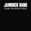 Jamrock Band - Come On Rock bild