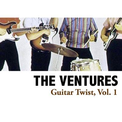 Guitar Twist, Vol. 1 - The Ventures