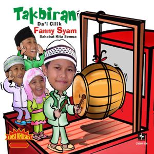 Fanny Syam - Takbiran feat. Dicky F.Y, Andira & Hestu