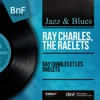 Ray Charles et les Raelets (Mono Version) ジャケット写真