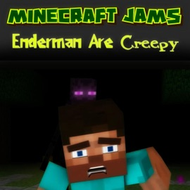 Enderman Are Creepy