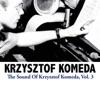 The Sound of Krzysztof Komeda, Vol. 3 - EP ジャケット写真