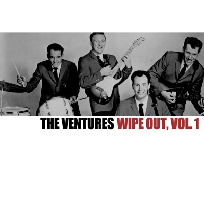 Wipe Out, Vol. 1 - The Ventures