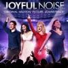 Joyful Noise (Original Motion Picture Soundtrack)