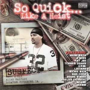 So Quick... Like a Heist Mp3 Download